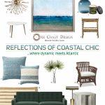Reflections of Coastal Chic…Where Dynamic Meets Atlantic